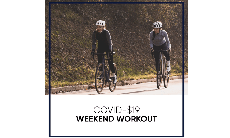 Covid-$19 Weekend Workout virtual event fundraiser bike riders