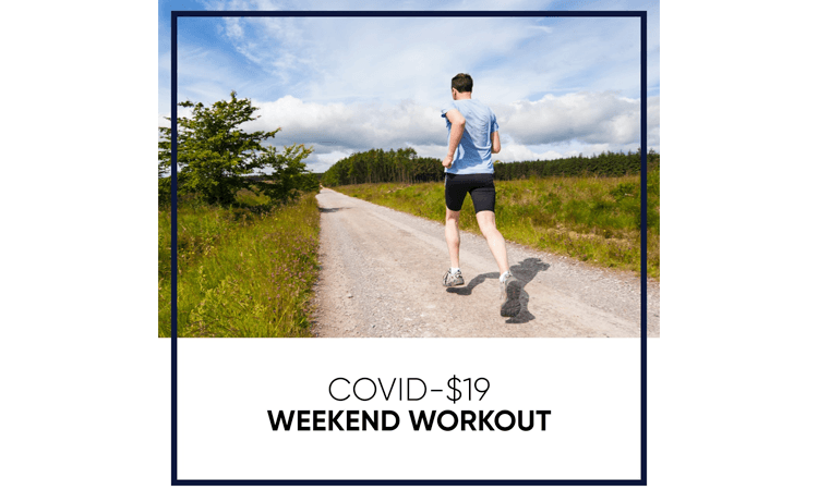 Covid 19 Weekend Workout virtual event fundraiser runner